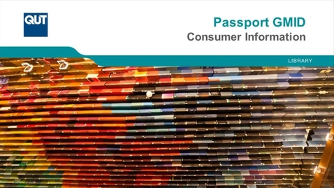 Thumbnail for entry Passport GMID - Consumer Information