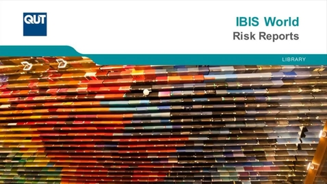 Thumbnail for entry IBIS World - Risk Reports